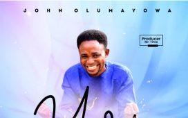 John Olumayowa - You Reign
