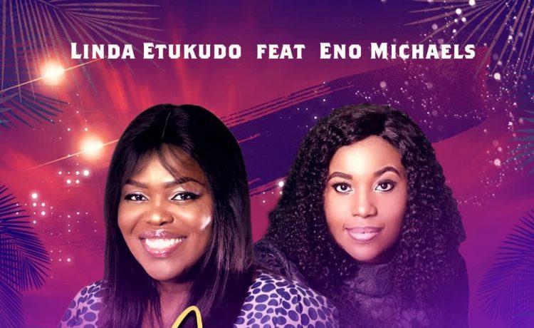 Linda Etukudo - Amanam Ayaya Ft. Eno Michael
