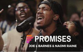 Maverick City Music - Promises Ft. Naomi Raine