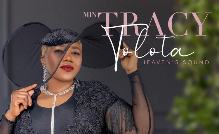 Minister Tracy Tolota Heaven's Sound Album
