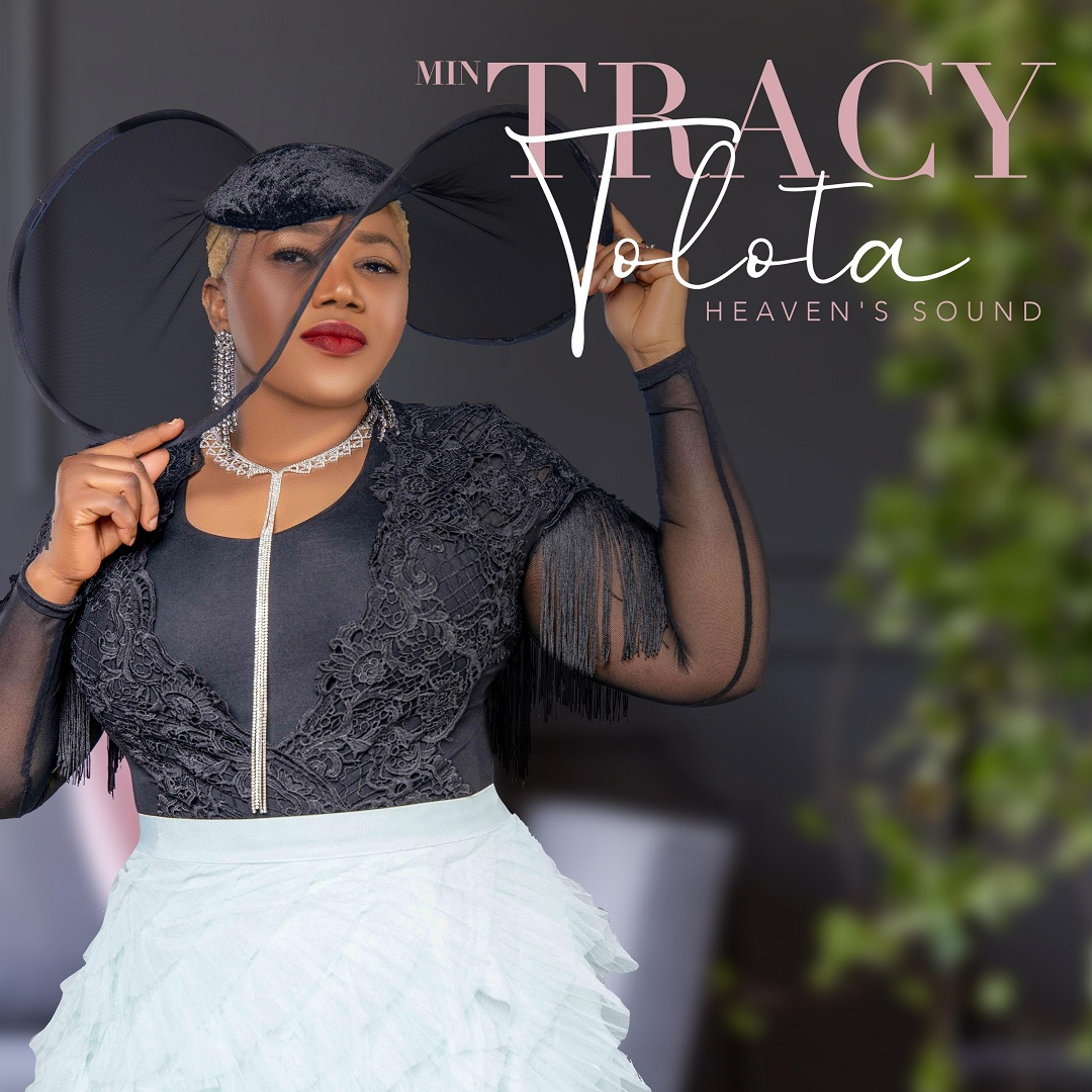 Minister Tracy Tolota Heaven's Sound Album