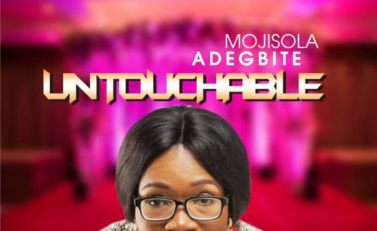Mojisola Adegbite - Untouchable