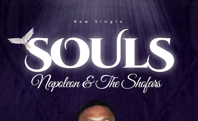 Napoleon And The Shofars - Souls