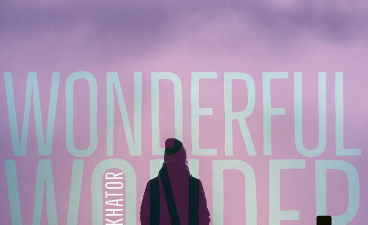 Osa Ekhator - Wonderful Wonder