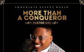 Pastor Ozi - More Than A Conqueror