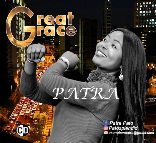 Patra Osakhare - Great Grace [EP]