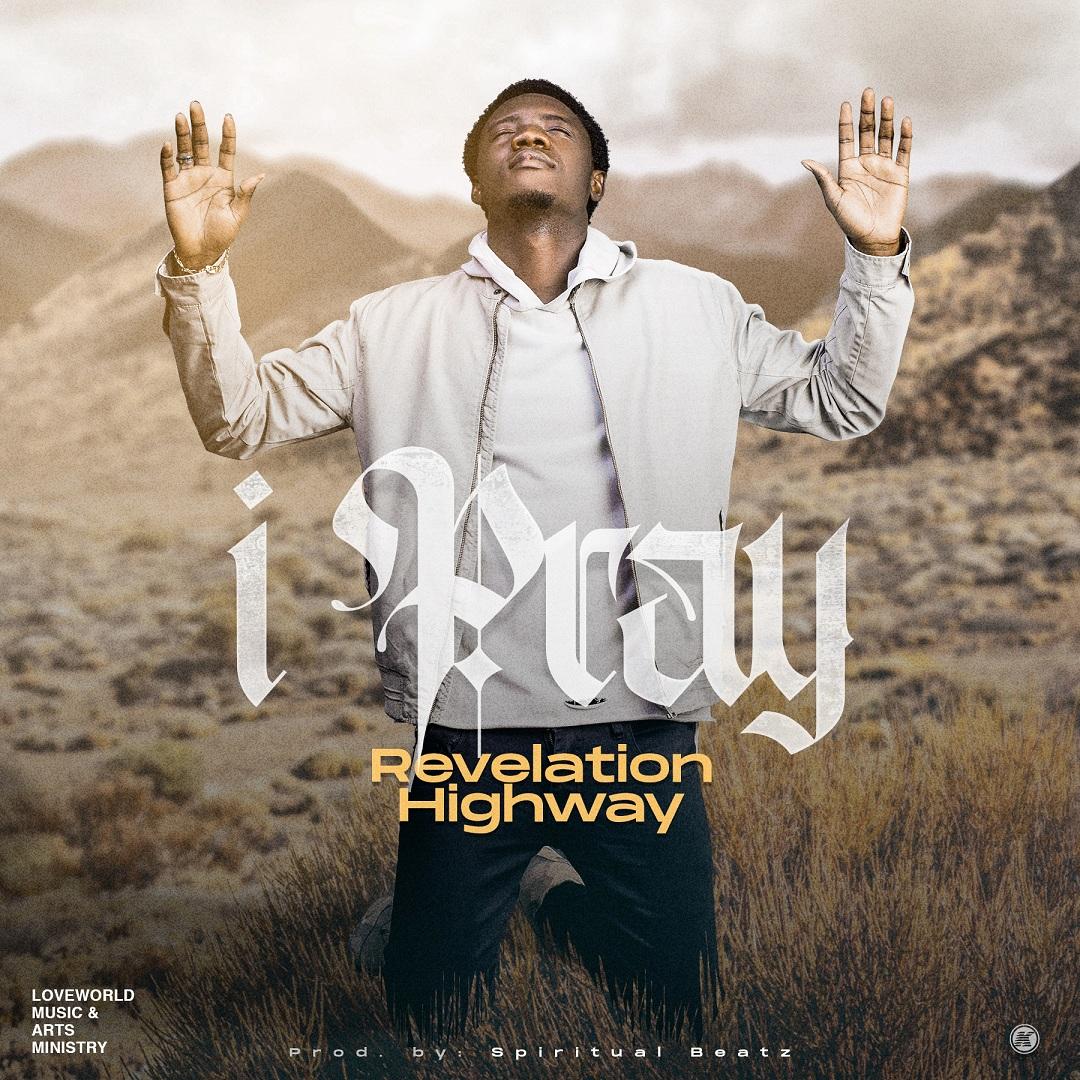 Revelation Highway - I Pray
