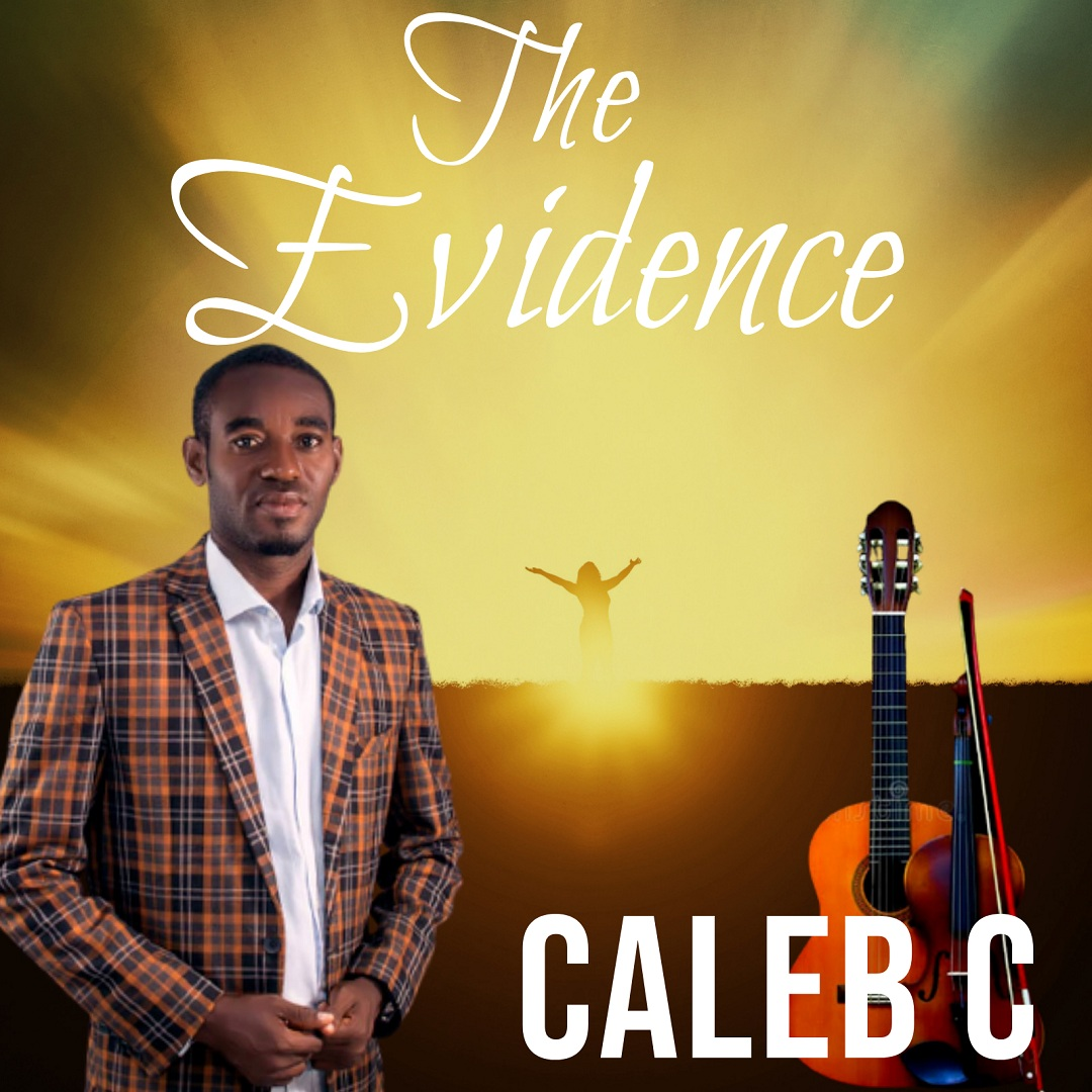 The Evidence Album By Caleb C