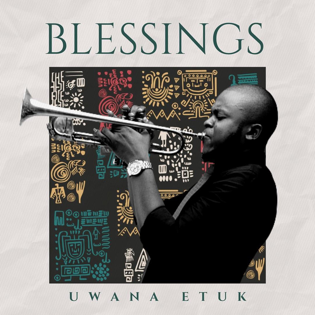 Uwana Etuk - Blessings