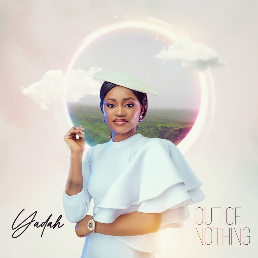 Yadah - Out Of Nothing