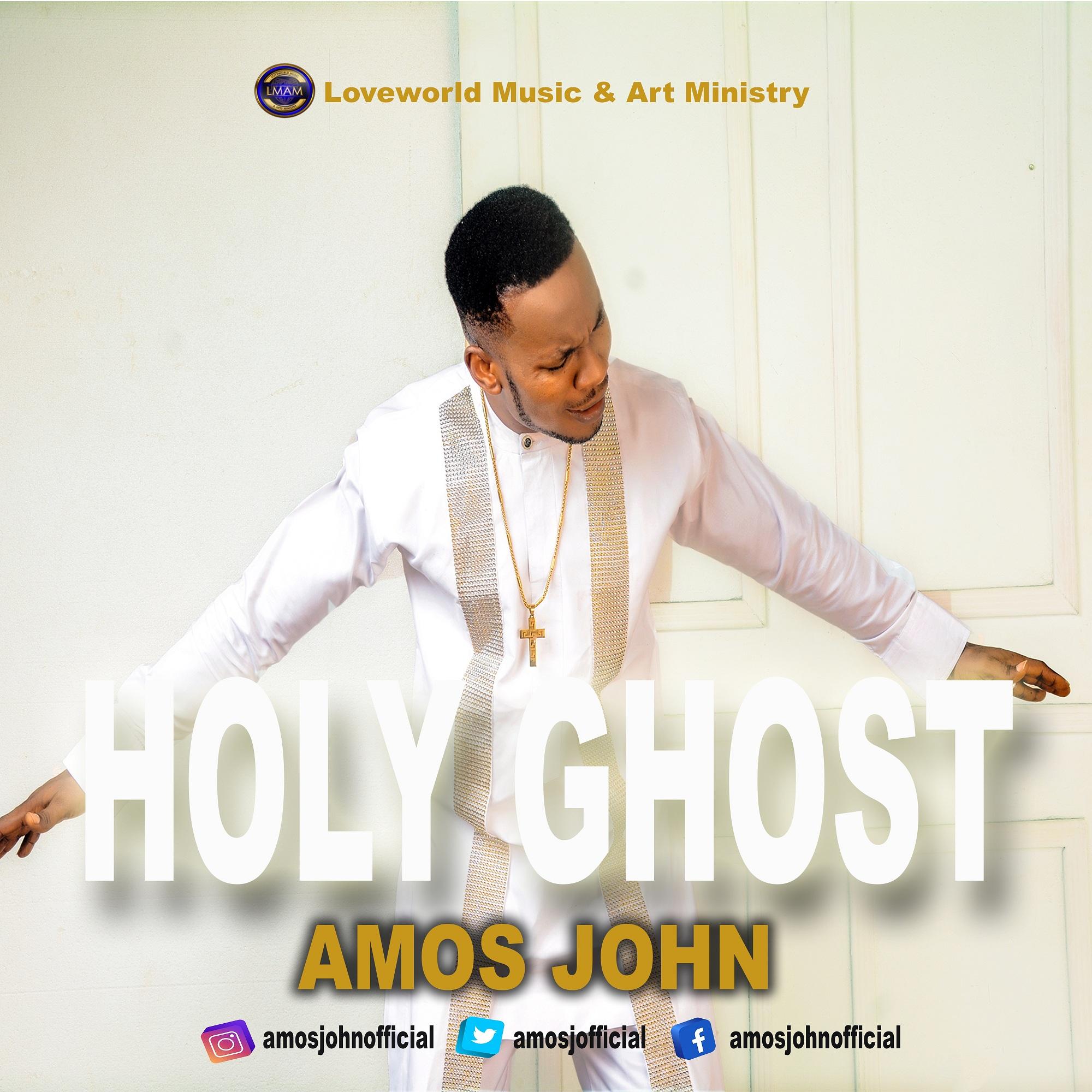 Amos John - Holy Ghost