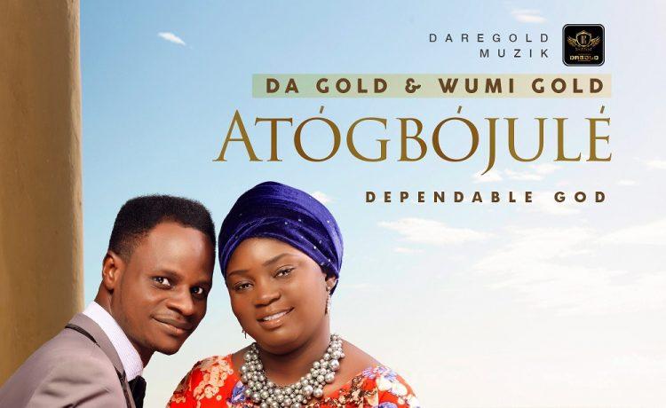 Atogbojule - Da Gold & Wumi Gold