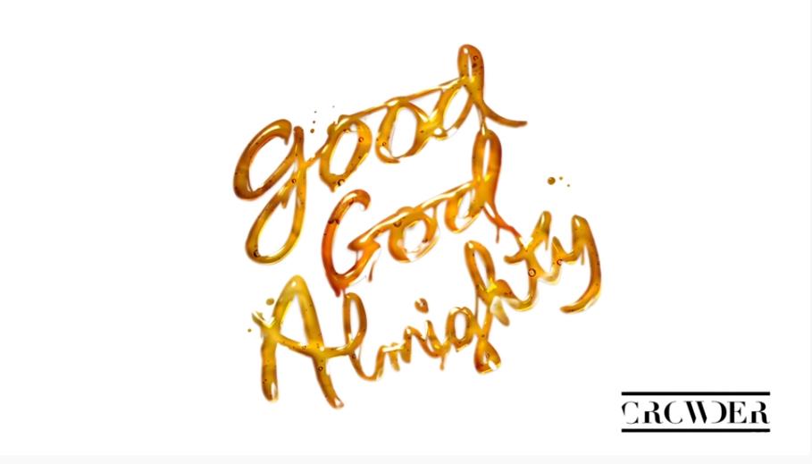 Crowder - Good God Almighty (Audio)