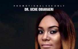 Dr. Uche Obiaraeri - I Surrender