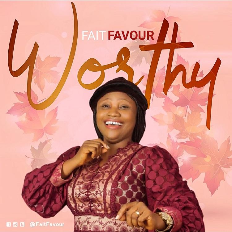 FaitFavour - Worthy