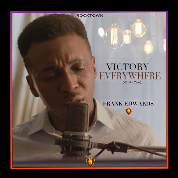 Frank Edwards - Victory Everywhere