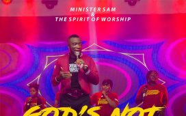 God's Not A Man - Minister Sam & The Spirit Of Worship