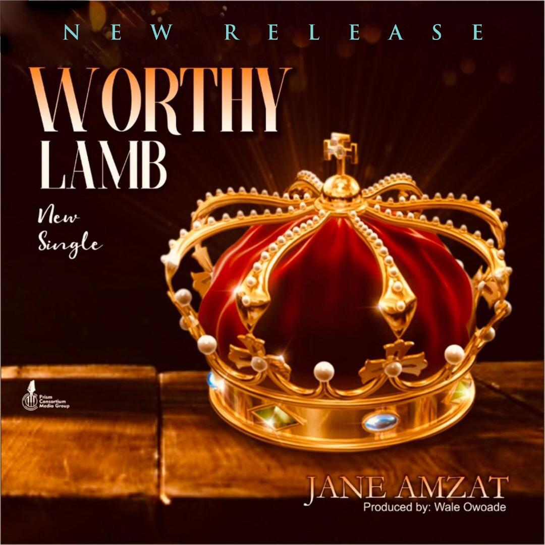 Jane Amzat - Worthy Lamb