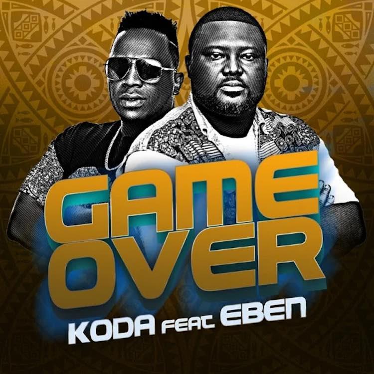 Koda - Game Over ft Eben
