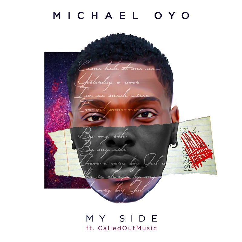 Michael Oyo - My Side ft. CalledOut Music