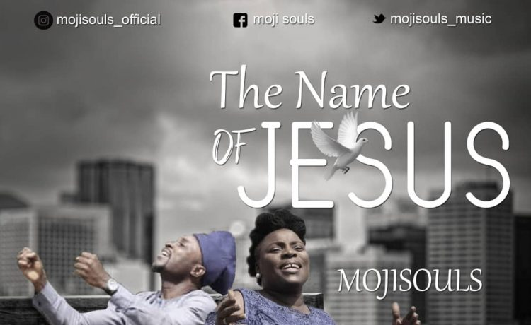 MojiSouls - The Name Of Jesus ft. Haywhy De Rhymer