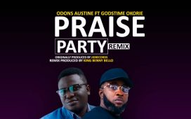 Odons Austine - Praise Party ft. Godstime Okorie