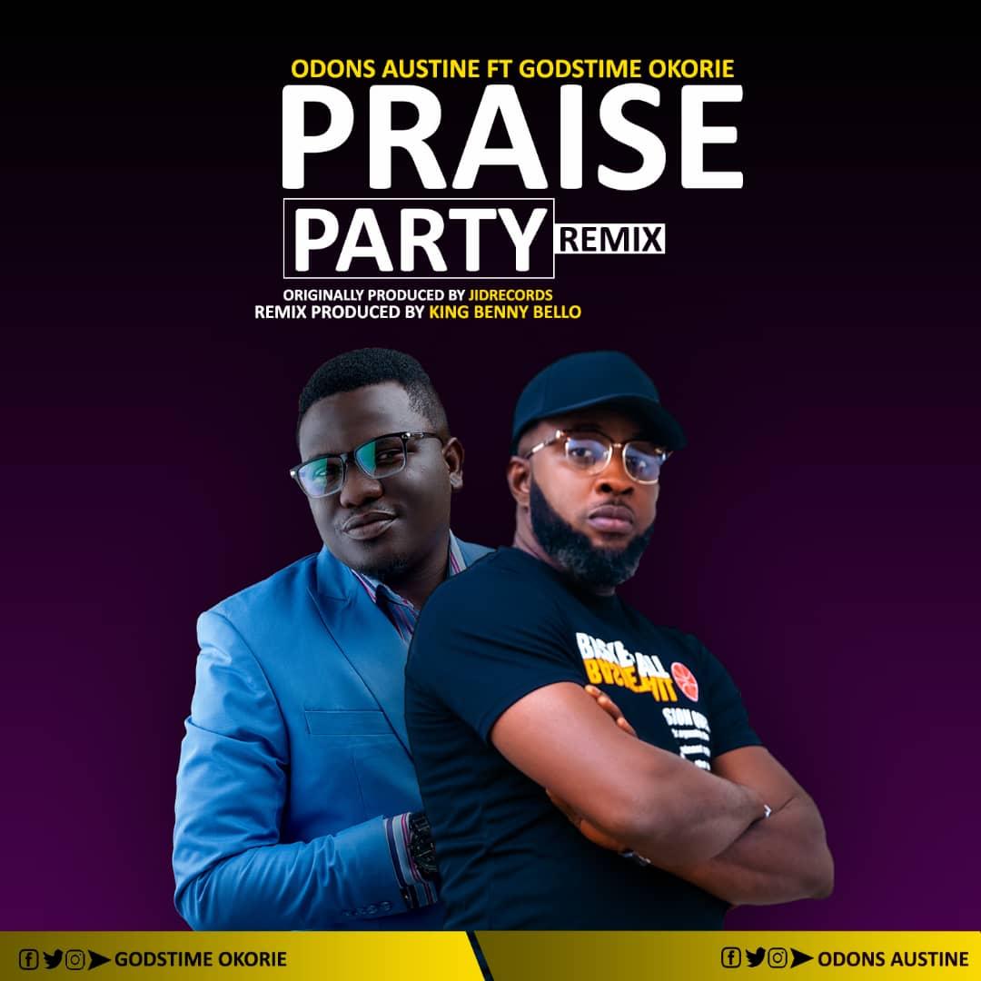 Odons Austine - Praise Party ft. Godstime Okorie