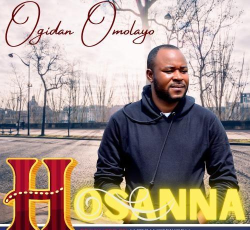 Ogidan Omolayo - Hosanna