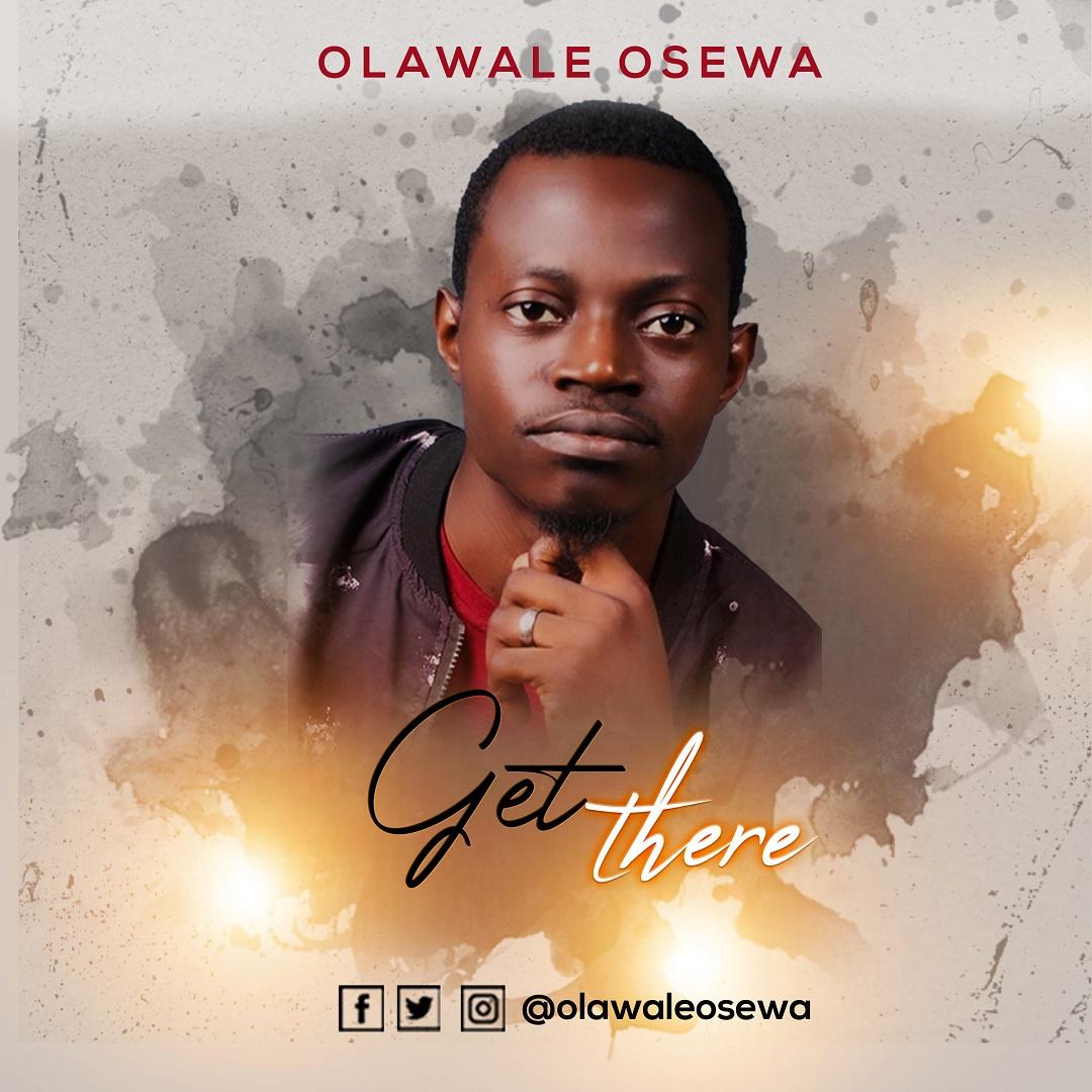Olawale Osewa - Get There