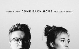 Petey Martin Ft. Lauren Daigle - Come Back Home