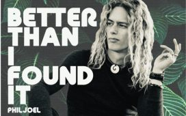 Phil Joel - Better Than I Found It