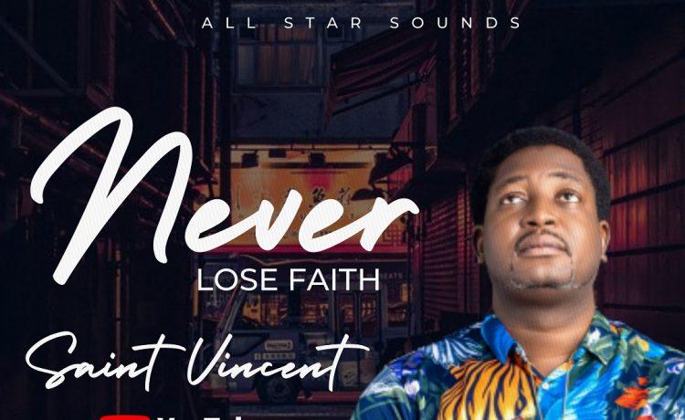Saint Vincent - Never Lose Faith