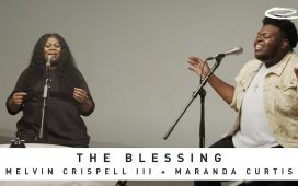 The Blessing - Melvin Crispell III & Maranda Curtis
