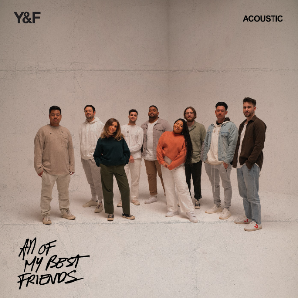 All Of My Best Friends - Hillsong Young & Free
