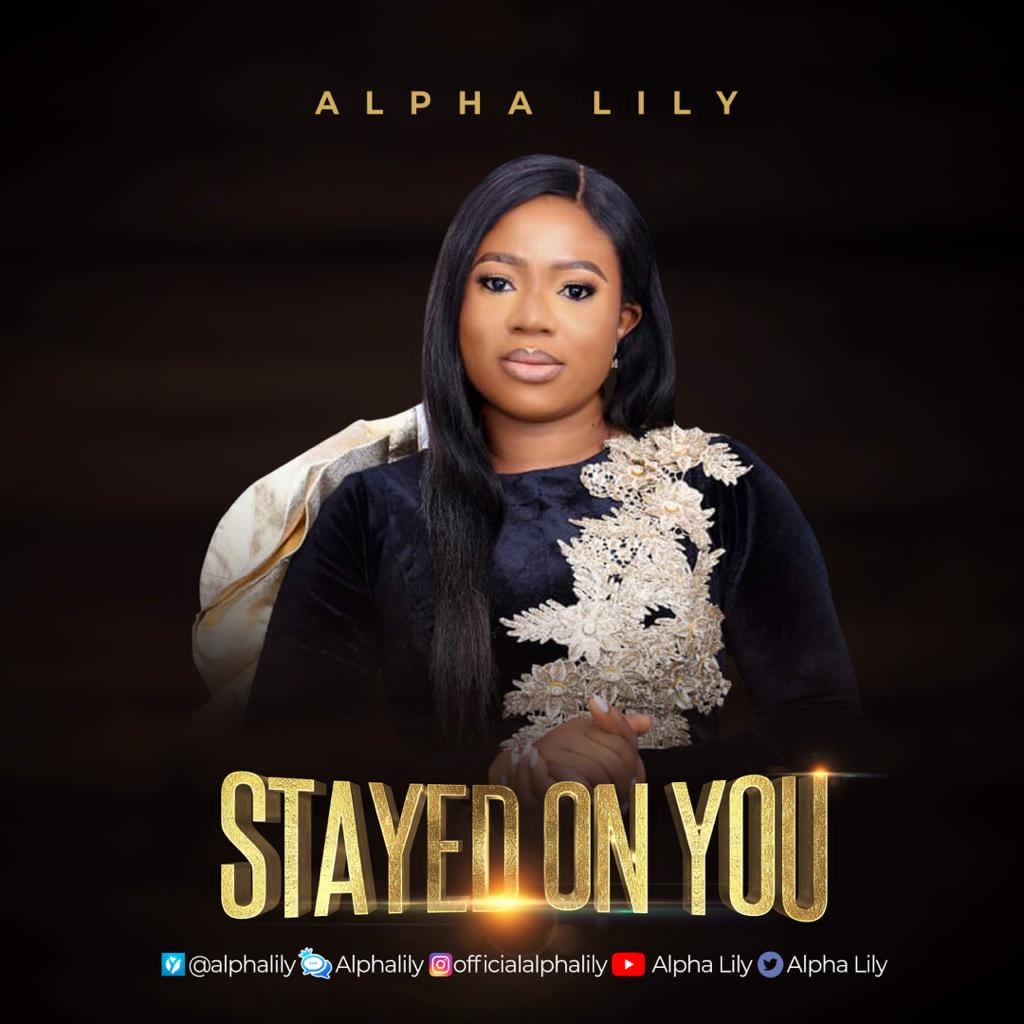 Alpha Lily - Stayed On You