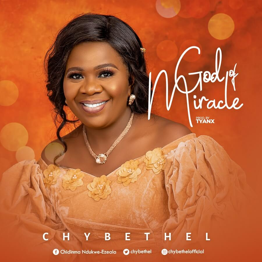 Chybethel - God of Miracle