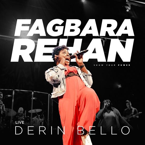 Derin Bello - Fagbara Rehan