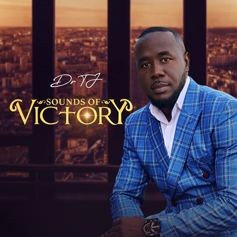 Dr Tj - Sounds of Victory Album