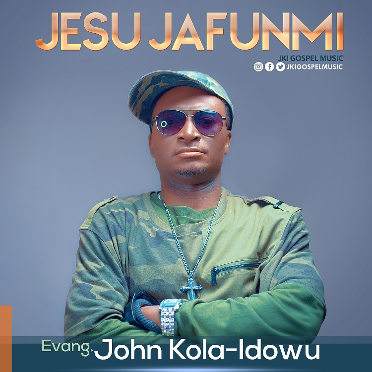 Evangelist John Kola Idowu - Jesu Jafunmi