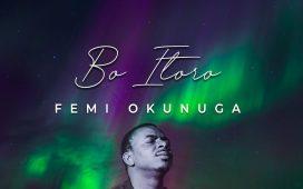 Femi Okunuga - Bo Itoro