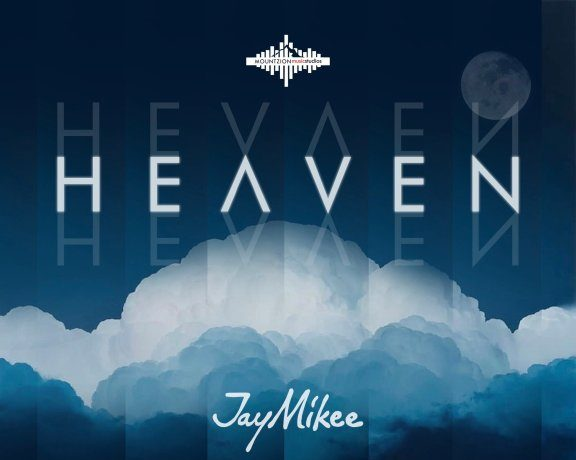 Jay Mikee - Heaven