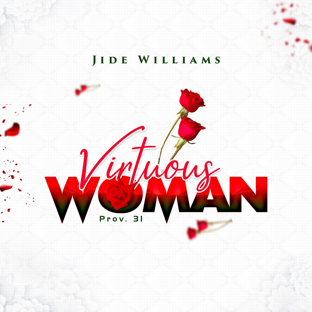 Jide Williams - Virtuous Woman