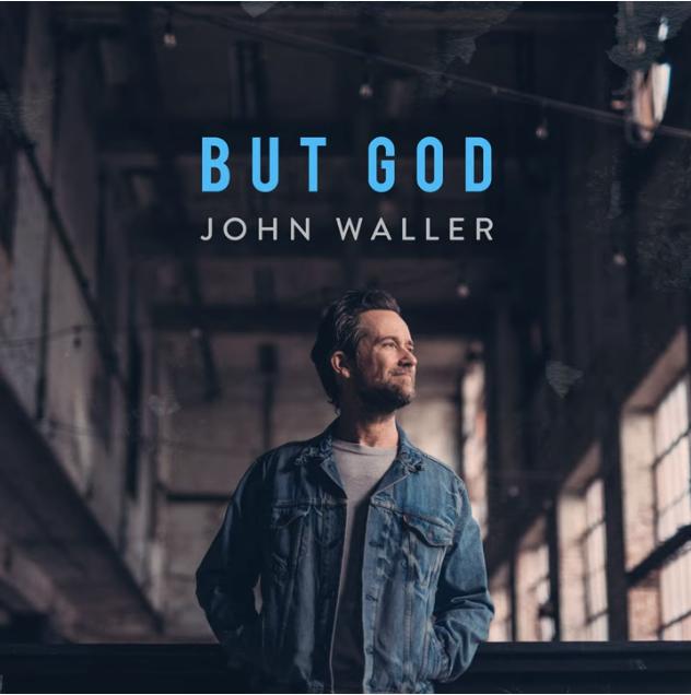 John Waller - But God