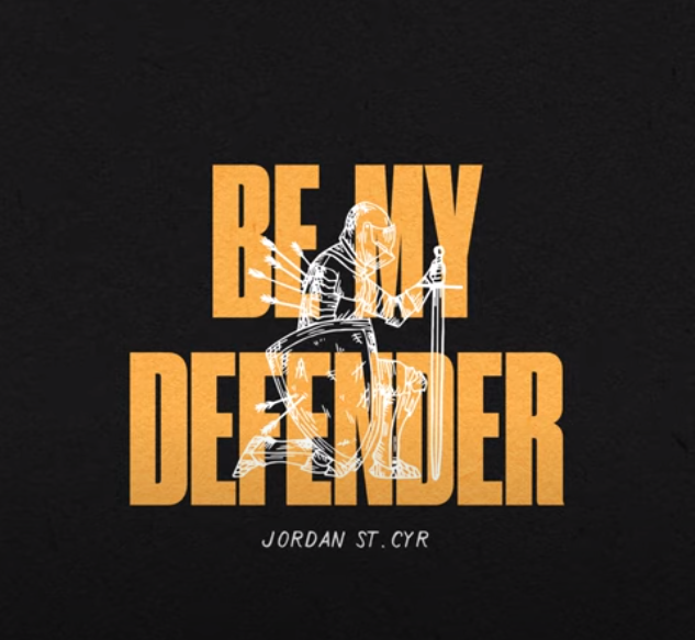 Jordan St. Cyr - Be My Defende