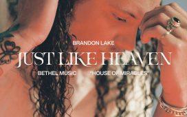 Just Like Heaven - Brandon Lake