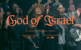 Maverick City Music - God of Israel (feat. Naomi Raine & Maryanne J. George)
