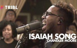 Maverick City Music - Isaiah Song ft. Chandler Moore