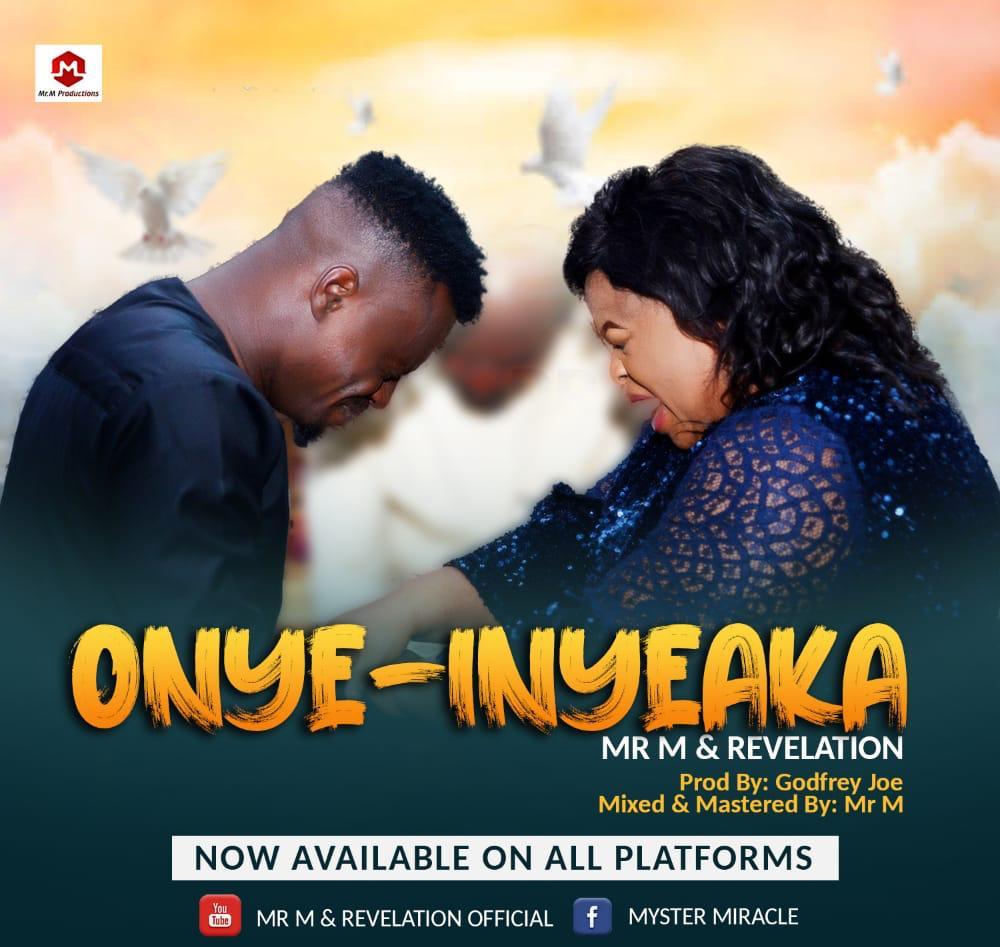 Mr. M & Revelation - Onye Inyeaka