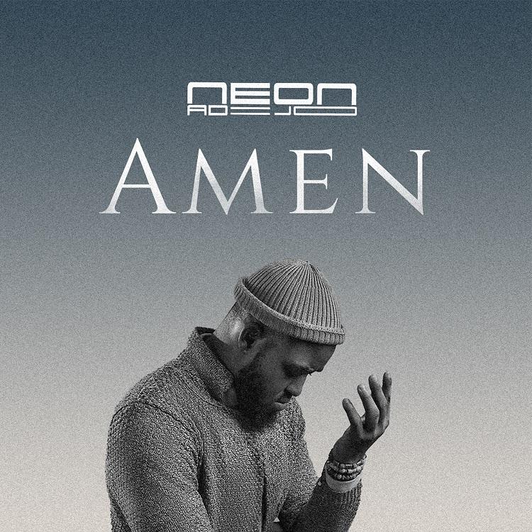 Neon Adejo - Amen