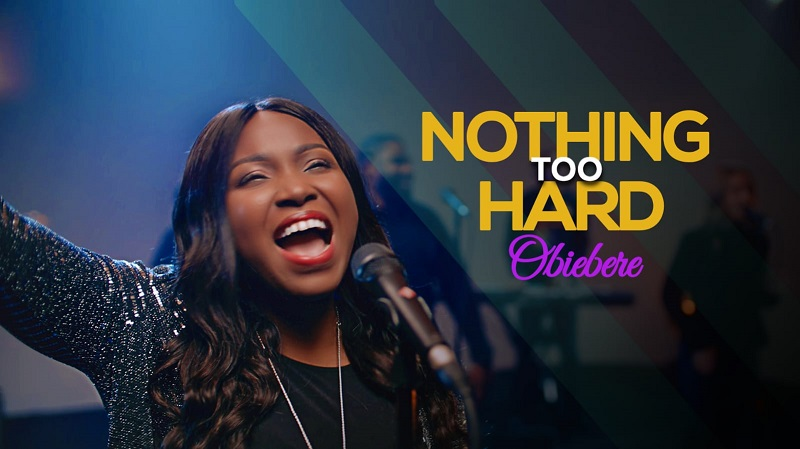 Obiebere - Nothing Too Hard